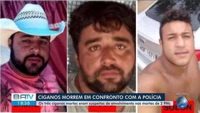 TRÊS CIGANOS SUSPEITOS DE ENVOLVIMENTO NAS MORTES DE PMS MORREM EM CONFRONTO